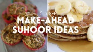 5 Easy Suhoor Meal Ideas in Ramadan | simplyjaserah