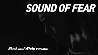 Sound Of Fear l Scary Short Horror Film l Black and White version