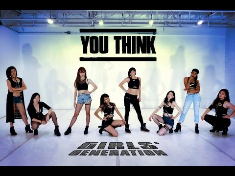 [EAST2WEST] Girls' Generation (소녀시대) - You Think Dance Cover