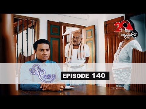 Neela Pabalu | Episode 140 | 22nd November 2018 | Sirasa TV
