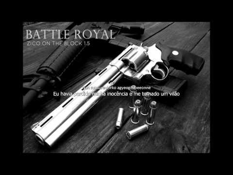 Battle Royal - ZICO on the Block 1.5 [Rom+Port] [PT-BR]