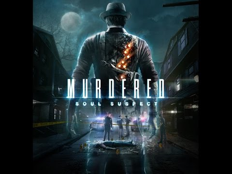 Game Fly Rental (39) Murdered: Soul Suspect Part-10 The Stalwart Spectre