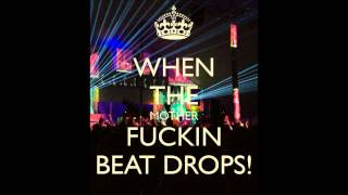 Dj Detox . When the motherfuckin' Beat Drops !