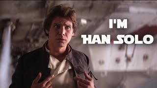I'm Han Solo (Kinect Star Wars Theme Song HD)   Han Solo Tribute Video