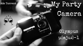 Olympus Mju 1 - My Party Camera!