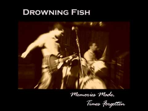 Drowning Fish - Ill Miss You
