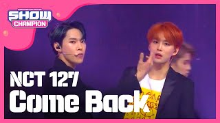 Show Champion EP.289 NCT127 - Come Back