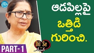 Child Rights Activist Padma Shri Awardee Dr. Shantha Sinha Interview - Part #1   Dil Se With Anjali