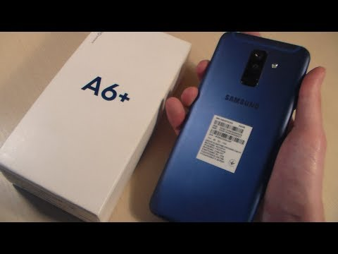 Обзор Samsung Galaxy A6+ Plus (A605F)