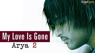 My Love Is Gone - Arya 2