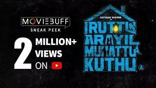Iruttu Arayil Murattu Kuthu - Sneak Peek