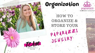 How to Organize & Store your Paparazzi Inventory