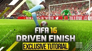 FIFA 16 DRIVEN FINISH - OMG NEW SHOOTING BUTTON !!! - EXCLUSIVE TUTORIAL - SECRET & UNIQUE TECHNIQUE