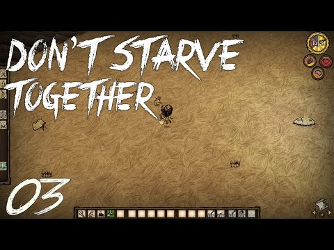 [NightOwl] Don't Starve Together - E03: Dire Situations