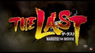 The Last Naruto - The Movie Official Trailer