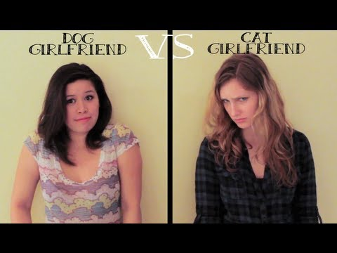 Dog Girlfriend vs Cat Girlfriend