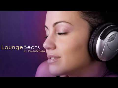 Lounge Beats by Paulo Arruda | Deep &amp; Jazz | HQ