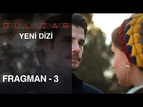 Gülizar Fragmanı - 3