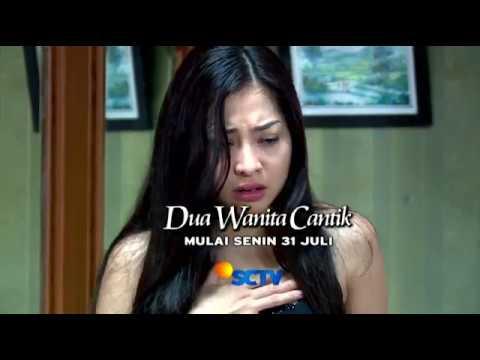 Dua Wanita Cantik - Tayang Perdana 31 Juli 2017