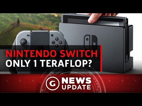 Nintendo Switch Reportedly Has 1 Teraflop of Performance - GS News Update