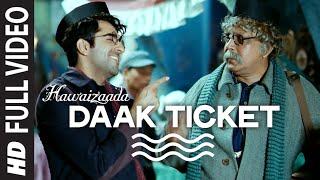 'Daak Ticket' Video Song from Hawaizaada