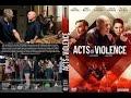 فيلم  ACTS OF VIOLENCE Official Trailer 2018 Bruce Willis Action Movie HD