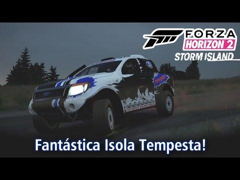 Fantástica Isola Tempesta! | DLC Storm Island | Forza Horizon 2 [PT-BR]