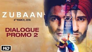 Zubaan | Dialogue Promo 2 | Vicky Kaushal & Sarah Jane Dias
