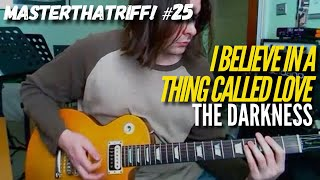 """I Believe In A Thing Called Love"" by The Darkness - Guitar Lesson w/TAB - MasterThatRiff! 25"