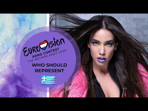 WHO SHOULD REPRESENT GREECE | EUROVISION 2020