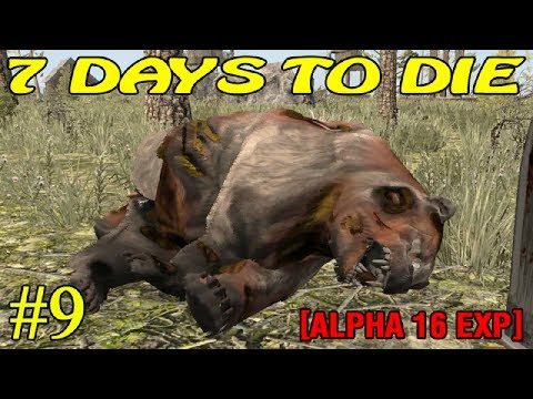 7 Days to Die Alpha 16 ► Атака медведей ► №9 (16+)