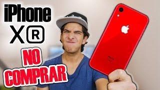 5 razones para NO COMPRAR el iPHONE XR