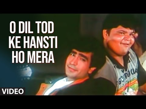 O Dil Tod Ke Hansti Ho Mera Remix - Superhit Sad Indian Song...