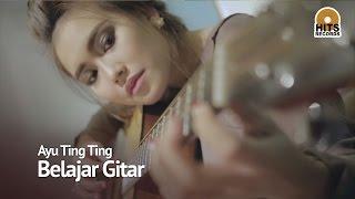 Ayu Ting Ting Belajar Gitar Suara Hati