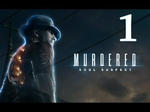 MURDERED: Soul Suspect | Let's Play en Español | Capitulo 1