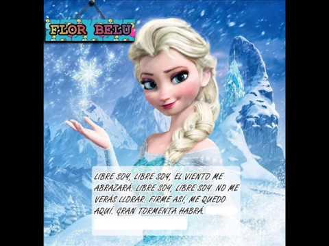 Elsa Libre Soy Frozen una aventura congelada Letra