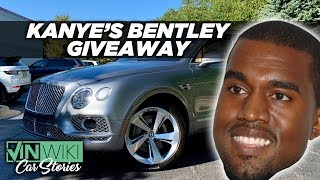 What happens when Kanye wants to give away a Bentley?
