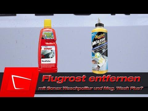 Flugrost entfernen Sonax Waschpolitur Meguiars Wash Plus als Flugrostentferner?