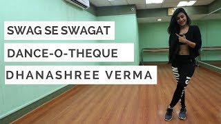 SWAG SE SWAGAT  DHANASHREE VERMA  DANCEOTHEQUE  SA