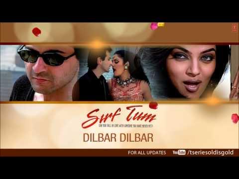 Dilbar Dilbar Full Song (Audio) | Sirf Tum | Sanjay Kapoor Sushmita...