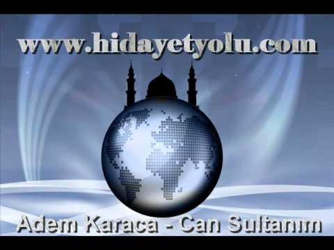 Adem Karaca - Can Sultanım