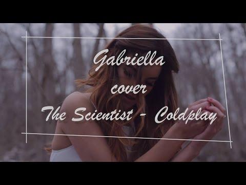 GABRIELLA - Coldplay - The Scientist (Cover)