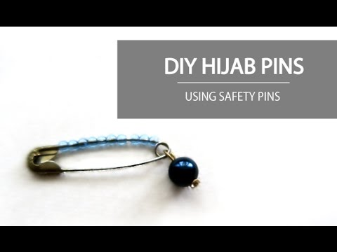 DIY: HOW TO MAKE HIJAB PINS AT HOME WITH SAFETY PINS