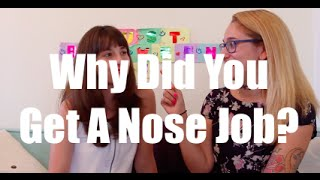 Why Did You Get A Nose Job? I Just Between Us