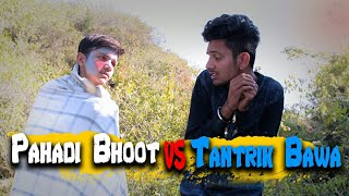 Pahadi Bhoot Vs Tantrik Bawa || Horror Himachali Short Film || Kangra Boys || himachali Munde 2018