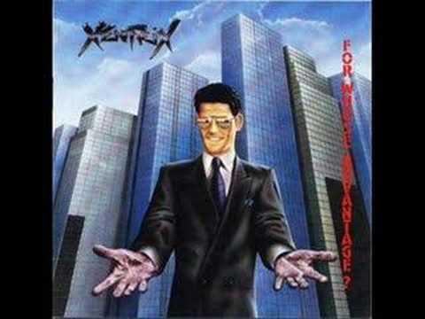 Xentrix - For Whos Advantage