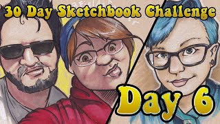 30 Day Sketchbook Challenge : Day 6