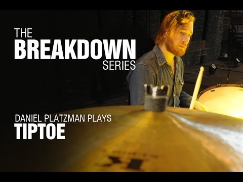 The Break Down Series - Daniel Platzman plays Tiptoe