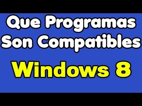 Que Programas son Compatibles con Windows 8?