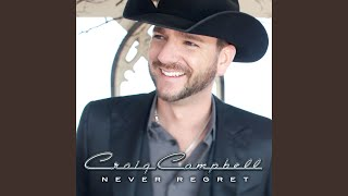 Craig Campbell My Baby's Daddy